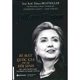 Hillary Clinton - Bí Mật Quốc Gia Và Sự Hồi Sinh - Tặng Kèm Sổ Tay
