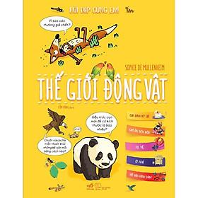 Sách - Hỏi đáp cùng em - Thế giới động vật (tặng kèm bookmark thiết kế)