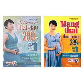 Combo Sách: Hành Trình Thai Giáo 280 Ngày Mỗi Ngày Đọc 1 Trang + Mang Thai Thành Công - 280 Ngày Mỗi Ngày Đọc 1 Trang