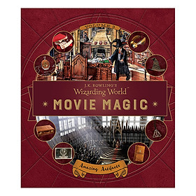 J. K. Rowling's Wizarding World: Movie Magic Volume Three: Amazing Artifacts