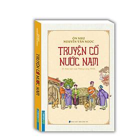 Truyện cổ nước Nam(In theo bản của Thăng Long 1958)
