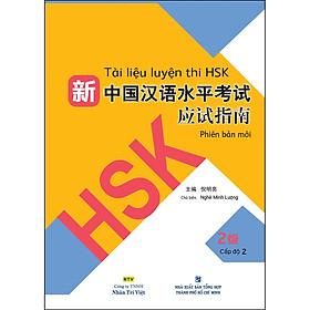 Tài Liệu Luyện Thi HSK (Phiên Bản Mới) - Tập 2 (Quét Mã QR Sau Sách Để Nghe File MP3)