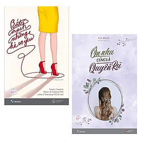 Combo Sách Kỹ Năng Cho Bạn Nữ: Bắt Mạch Những Kẻ Sợ Yêu + Ôn Nhu Cũng Là Quyến Rũ (Những Cuốn Sách Cho Bạn Nữ Trở Nên Bản Lĩnh và Mạnh Mẽ Hơn)