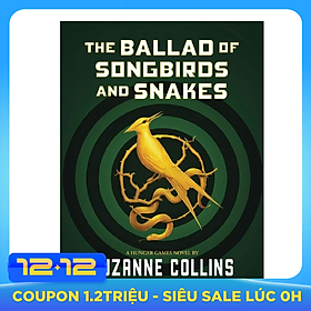 The Ballad Of Songbirds And Snakes (A Hunger Games Novel) HC