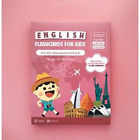 English flash card for kids 6-10 tuổi - chủ đề Vòng quanh thế giới