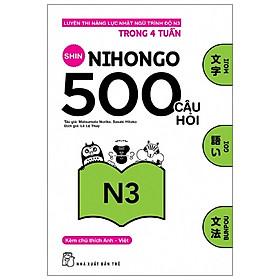 500 Câu Hỏi Luyện Thi Năng Lực Nhật Ngữ - Trình Độ N3 (Tái Bản 2020)