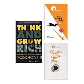 Combo 13 Nguyên Tắc Nghĩ Giàu Làm Giàu - Think And Grow Rich + Trên Đường Băng + Cà Phê Cùng Tony (Sách Kỹ năng, Nghĩ giàu và làm giàu)