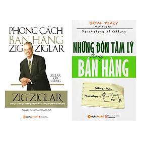 Combo Sách Kỹ Năng Bán Hàng: Phong Cách Bán Hàng Zig Ziglar + Những Đòn Tâm Lý Trong Bán Hàng