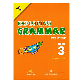Sách - Exploring Grammar: Step By Step - Book 3 (Age 11)