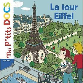 Sách thiếu nhi tiếng Pháp - La tour Eiffel - Mes p'tit docs