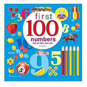 Bé Thông Minh - First 100 Number - 100 Số Đếm Đầu Tiên (Tặng Kèm Sticker)