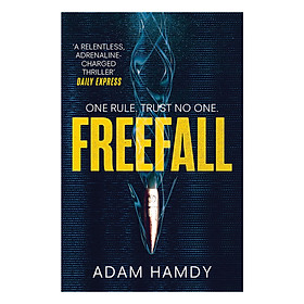 Pendulum Series 2: Freefall: The Explosive Thriller