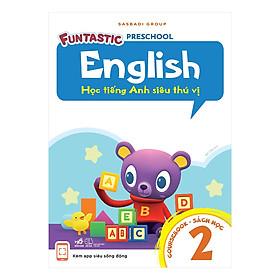 Học Tiếng Anh Siêu Thú Vị: Sách Học 2
