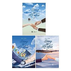 Đừng Để Lỡ Nhau (Tập 6 + 7 + 8) - Tặng Kèm 3 Bookmark + Sổ Ngoại Truyện Niên Bách Ngạn + Móc Khoá