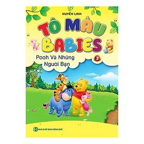 Tô Màu Babies - Pooh Và Những Người Bạn