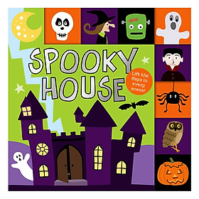 Spooky House: Lift The Flap Tab Books