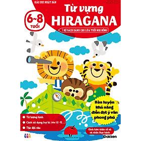 Từ vựng Hiragana (6~8 tuổi)– Bộ sách dành cho lứa tuổi nhi đồng