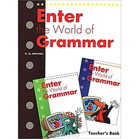 MM Publications: Sách học tiếng Anh - Luyện ngữ pháp - Enter The World Of Grammar Teacher's Book (3,4)