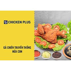 Chicken Plus - Gà Chiên Truyền Thống Nửa Con