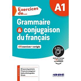 Exercices De Grammaire Et Conjugaison A1 - Livre