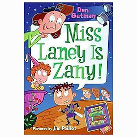 MISS LANEY IS ZANY! (MY WEIRD SCHOOL DAZE)