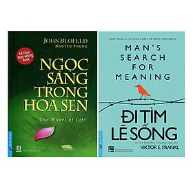 Combo Ngọc Sáng Trong Hoa Sen (Tái Bản 2015) + Đi Tìm Lẽ Sống (2 cuốn)