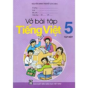 Vở Bài Tập Tiếng Việt Lớp 5 (Tập 1)