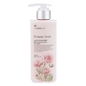 Dưỡng Thể Hương Nước Hoa The Face Shop Perfume Seed Velvet Body Milk 300ml