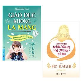 Combo 2 Cuốn Sách Nuôi Dạy Con Hoàn Hảo Dành Cho Các Bà Mẹ: Giáo Dục Không La Mắng + Cách Nuôi Dạy Những Đứa Trẻ Dễ Cáu Giận, Khó Bảo / Sách Làm Cha Mẹ Giỏi (Tặng Kèm Poster 5 Ngón Tay An Toàn Cho Con Yêu)