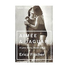 Aimee & Jaguar : A Love Story, Berlin 1943