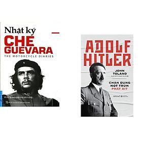 Combo 2 cuốn sách: Che Guevara - Nhật Ký Hành Trình Xuyên Châu Mỹ La Tinh + Adolf Hitler - Chân Dung Một Trùm Phát Xít