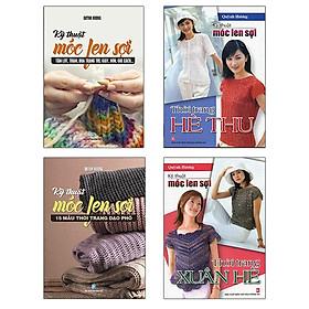 Bộ Sách Móc Len Sợi Hè Thu + Móc Len Sợi Xuân Hè + Móc Len Sợi 15 Mẫu Thời Trang + Móc Len Sợi Tấm Lót, Thảm (Bộ 4 Cuốn)