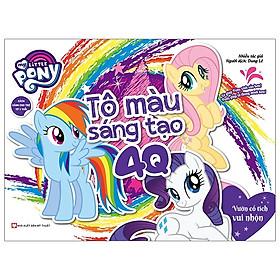 My Little Pony - Tập Tô Màu Sáng Tạo 4Q - Vườn Cổ Tích Vui Nhộn