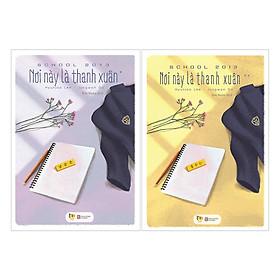 Combo Sách Thanh Xuân Vườn Trường Đặc Sắc: School 2013 - Nơi Này Là Thanh Xuân (Trọn Bộ 2 Tập / Tặng Kèm Postcard + Bookmark Thanh Xuân Phá Cách)