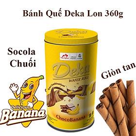 Bánh Quế Deka Lon Socola Chuối 360g Gòn Tan