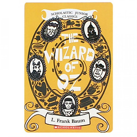 Scholastic Junior Classics: The Wizard Of OZ