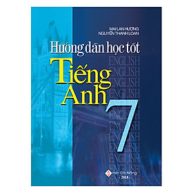 Hướng Dẫn Học Tốt Tiếng Anh 7