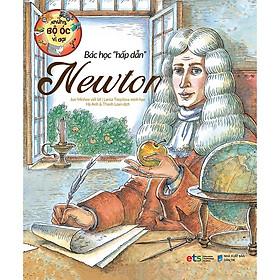 Những Bộ Óc Vĩ Đại: Bác Học Hấp Dẫn Newton
