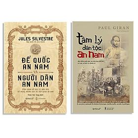 Combo Sách : Đế Quốc An Nam Và Người Dân An Nam + Tâm Lý Dân Tộc An Nam (Bìa Mềm)