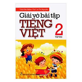 Giải Vở Bài Tập Tiếng Việt Lớp 2 (Tập 2)