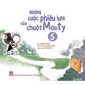 Những cuộc phiêu lưu của chuột Mooty - tập 5 (dành cho trẻ 3-10 tuổi)