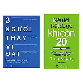 Combo Sách Kinh Tế: Nếu Tôi Biết Được Khi Còn 20 (Tái Bản 2019) + Ba Người Thầy Vĩ Đại (Tái Bản)