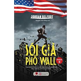 Sói Già Phố Wall (Phần Ii)(Tái Bản)