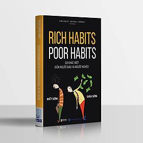 Rich habits, poor habits: Sự khác biệt giữa người giàu và người nghèo (tặng sổ tay mini dễ thương KZ)