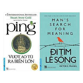 Combo Ping - Vượt Ao Tù Ra Biển Lớn + Đi Tìm Lẽ Sống (2 cuốn)