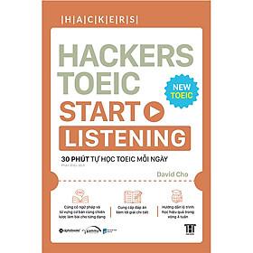 Hackers Toeic Start Listening (30 Phút Tự Học TOEIC Mỗi Ngày)