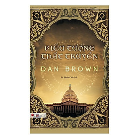 Truyện Trinh Thám Bán Chạy: Biểu Tượng Thất Truyền (Cuốn Sách Hay Nhất Của Tiểu Thuyết Gia Dan Brown / Tặng Kèm Bookmark Green Life)
