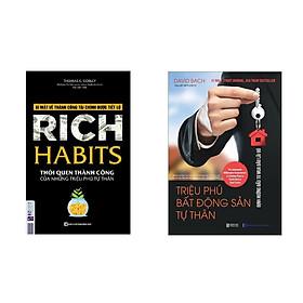 Sách (combo 2 cuốn):  Rich Habit - Thói Quen Thành Công Của Những Triệu Phú Tự Thân+Triệu Phú Bất Động Sản Tư Thân
