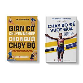 Combo 2 cuốn Giãn cơ chuyên nghiệp dành cho người chạy bộ + Chạy bộ để vượt qua