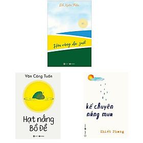 Bộ 3 cuốn tản văn từ thiên nhiên chiêm nghiệm về cuộc đời: Kể Chuyện Nắng Mưa - Hạt Nắng Bồ Đề - Hoa Vàng Dọc Bờ Suối